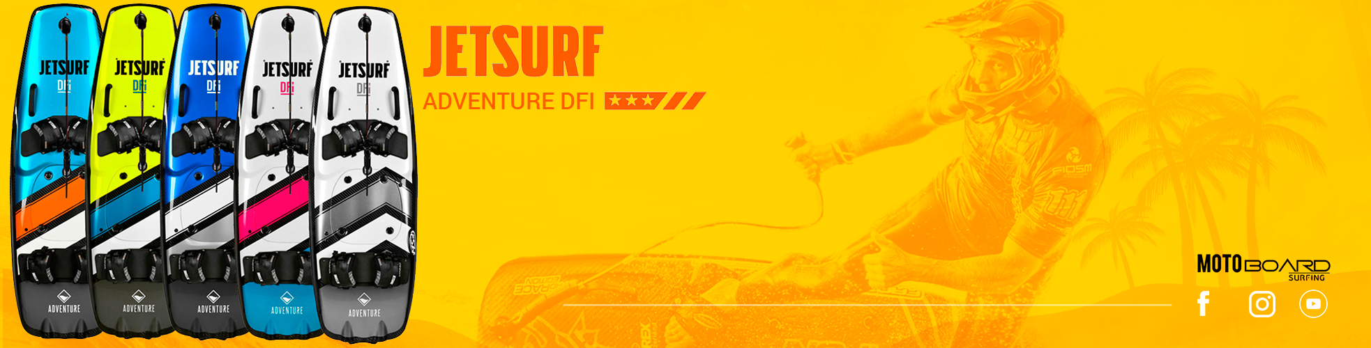 Jet Surf ADVENTURE DFI